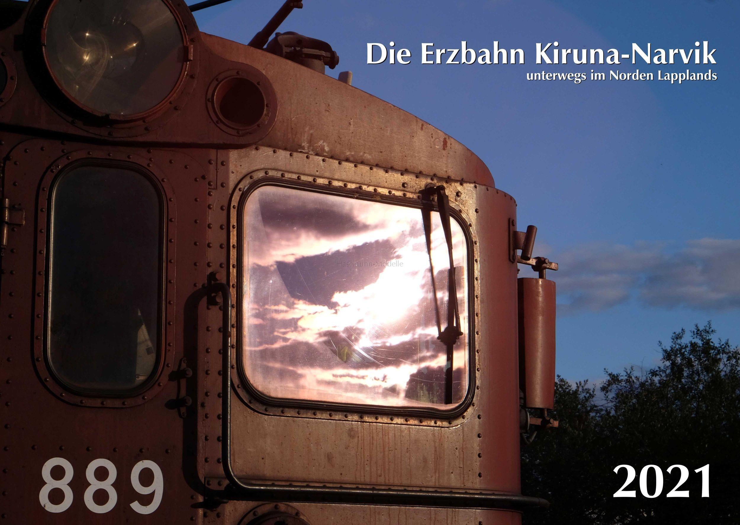 Erzbahn Kiruna-Narvik Kalender 2021 Deckblatt
